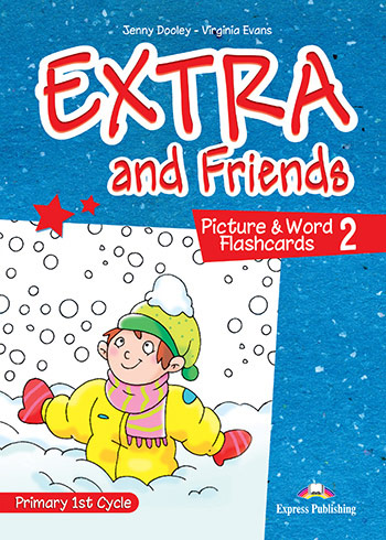 Extra and Friends 2 Primary 1st Cycle - Picture & Word Flashcards