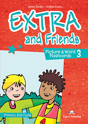 Extra and Friends 3 Primary 2nd Cycle - Picture & Word Flashcards