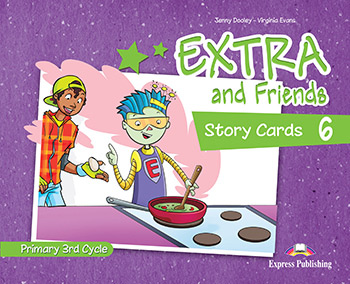 Extra and Friends 6 Primary 3rd Cycle - Story Cards
