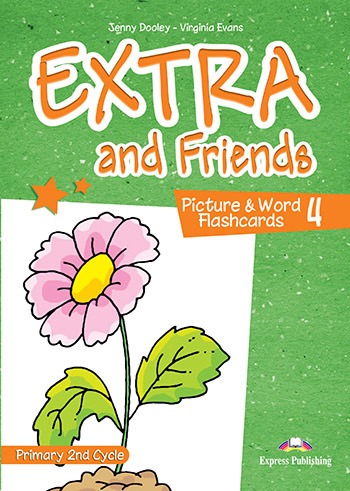Extra and Friends 4 Primary 2nd Cycle - Picture & Word Flashcards