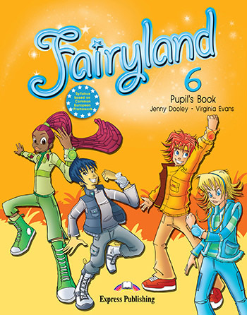Fairyland 6 - Pupil's Book