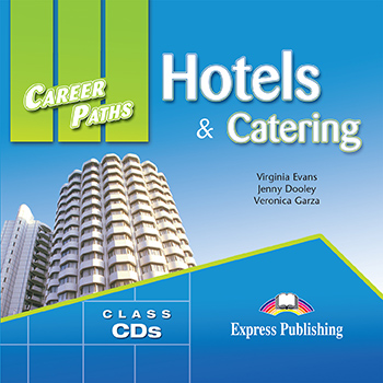 Career Paths: Hotels & Catering - Audio CDs (Set of 2)