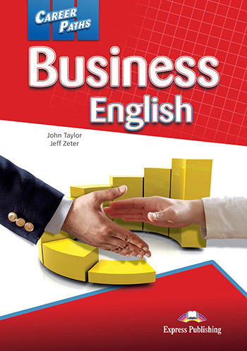 Career Paths: Business English - Student's Book (+ Cross-platform Application)
