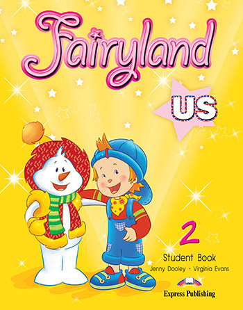 Fairyland 2 US - Student Book