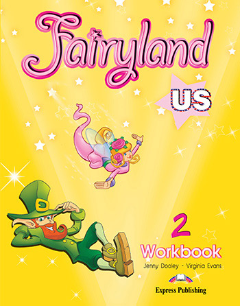 Fairyland 2 US - Workbook