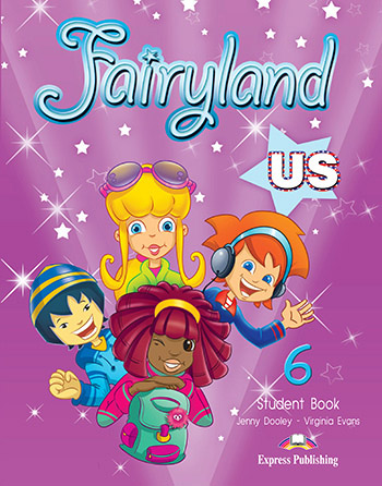 Fairyland 6 US - Student Book