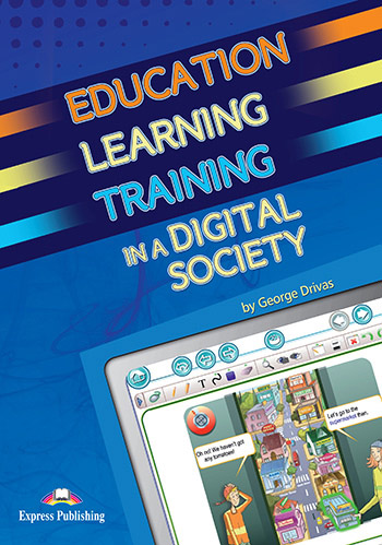 Education Learning Training in a Digital Society - Teacher's Resource Book