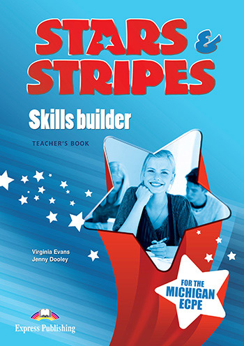Stars & Stripes for the Michigan ECPE - Skills Builder (Teacher's - overprinted)