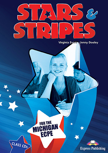 Stars & Stripes for the Michigan ECPE - Class Audio CDs (set of 6)