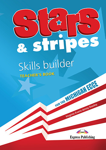 Stars & Stripes for the Michigan ECCE - Skills Builder (Teacher's - overprinted)