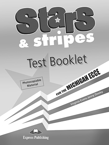 Stars & Stripes for the Michigan ECCE - Test Booklet