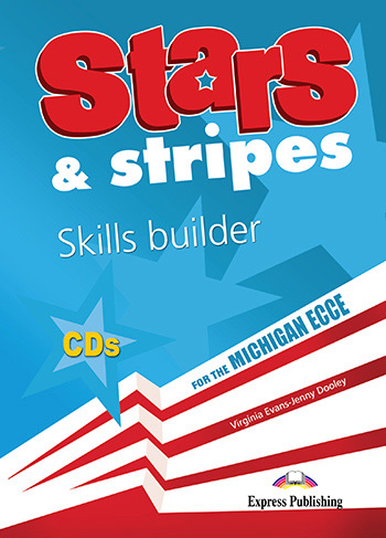 Stars & Stripes for the Michigan ECCE - Skills Builder Class Audio CDs (set of 3)