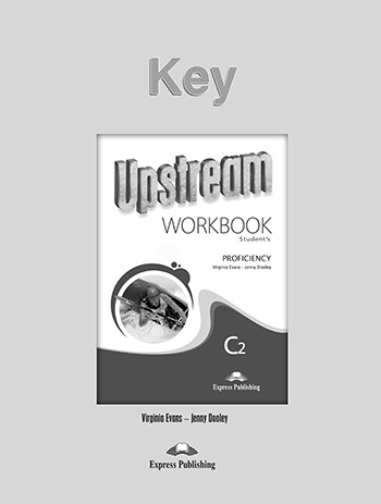 Upstream Proficiency C2 (2nd Edition) - Workbook Key