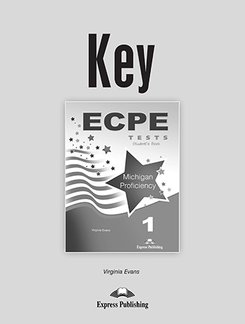 ECPE Tests Michigan Proficiency 1 - Key