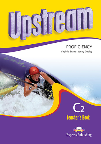 Upstream Proficiency C2 (2nd Edition) - Teacher's Book