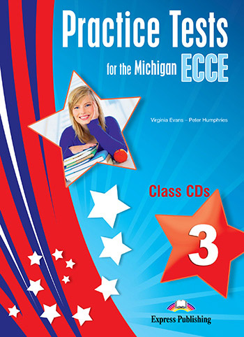 Practice Tests for the Michigan ECCE 3 - Class Audio CDs (set of 3)