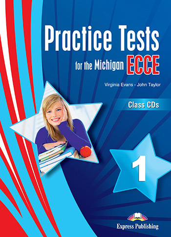 Practice Tests for the Michigan ECCE 1  - Class Audio CDs (set of 3)
