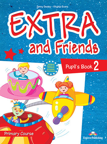 Extra and Friends 2 Primary Course - Pupil's Book
