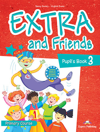 Extra and Friends 3 Primary Course - Pupil's Book