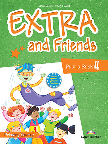 Extra and Friends 4 Primary Course - Pupil's Book