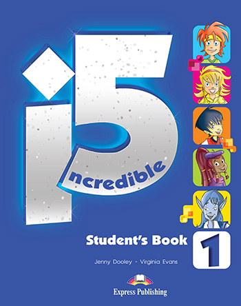 Incredible 5 1 - Student's Book