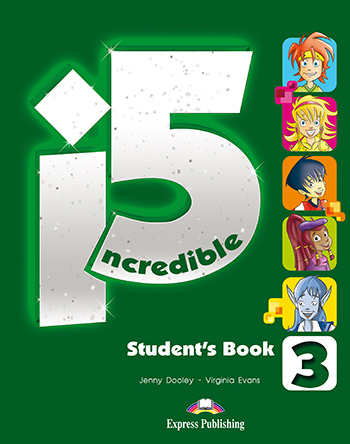 Incredible 5 3 - Student's Book