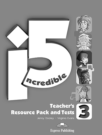 Incredible 5 3 - Teacher's Resource Pack & Tests