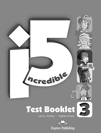 Incredible 5 3 - Test Booklet