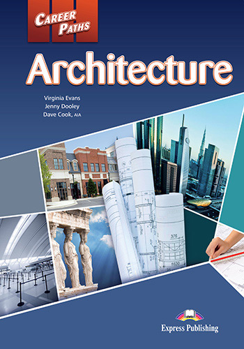 Career Paths: Architecture - Student's Book (+ Cross-platform Application)