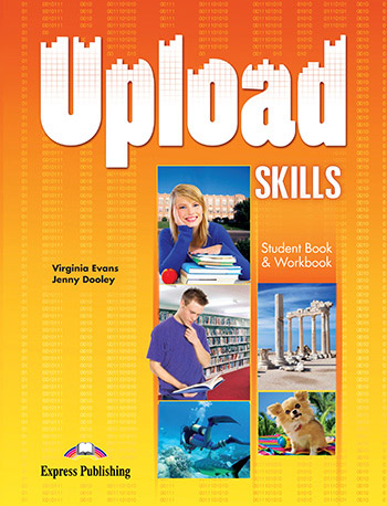 Upload Skills - Student's Book & Workbook