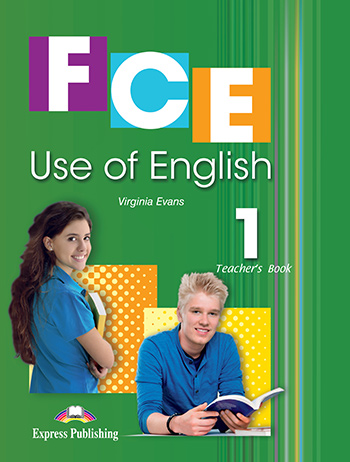 FCE Use of English 1 - Teacher's Book (overprinted)