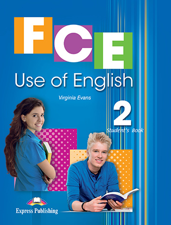 FCE Use of English 2 - Student's Book
