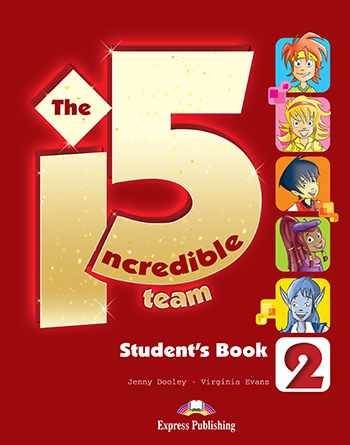 Incredible 5 Team 2 - Student's Book