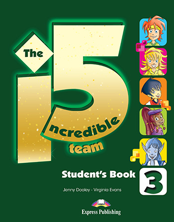 Incredible 5 Team 3 - Student's Book