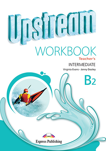 Upstream Intermediate B2 (3rd Edition) - Workbook (Teacher's - overprinted)