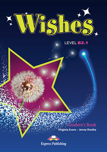 Wishes B2.1 - Student's Book