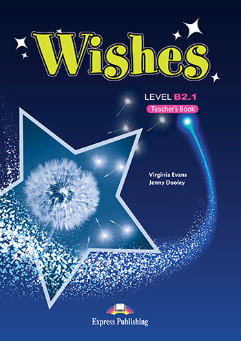 Wishes B2.1 - Teacher's Book (overprinted)