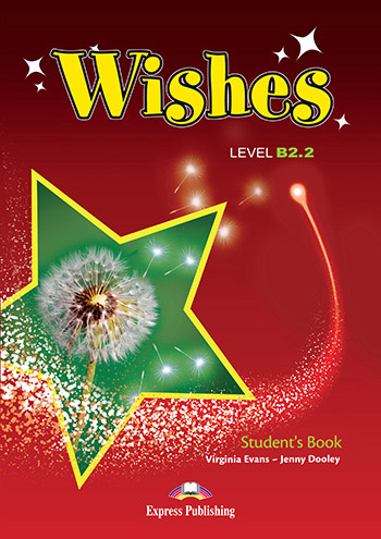 Wishes B2.2 - Student's Book