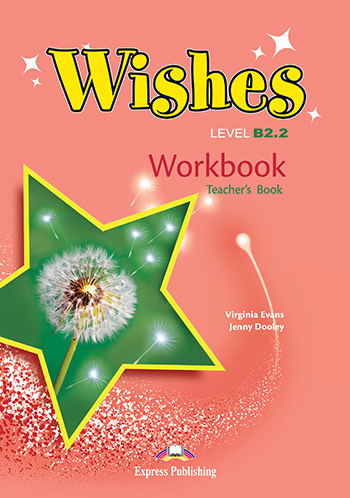 Wishes B2.2 - Workbook (Teacher's - overprinted)