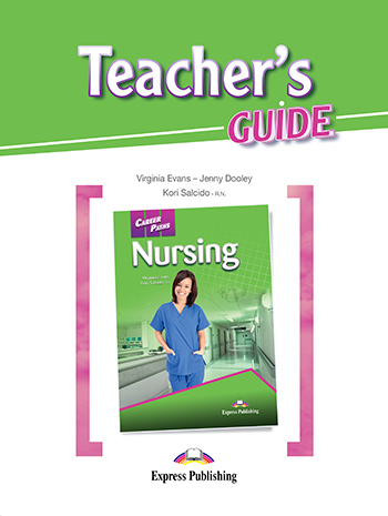 Career Paths: Nursing - Teacher's Guide