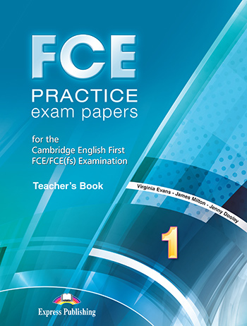 FCE Practice Exam Papers 1 - Teacher's Book