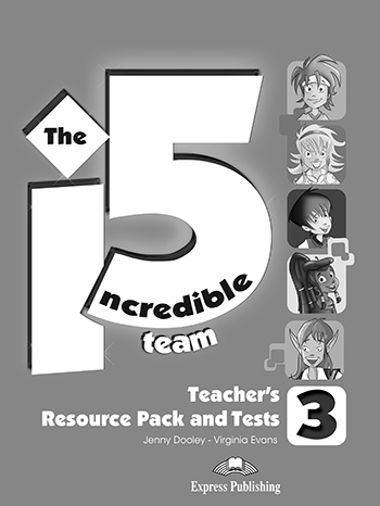 Incredible 5 Team 3 - Teacher's Resource Pack & Tests