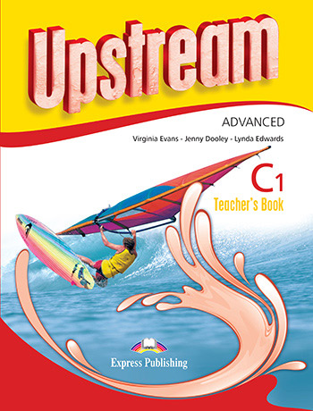 Upstream Advanced C1 (3rd Edition) - Teacher's Book