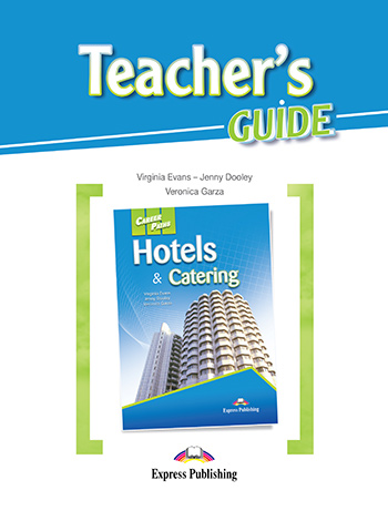 Career Paths: Hotels & Catering - Teacher's Guide