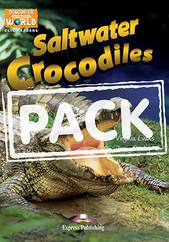 Saltwater Crocodiles - Teacher's Pack