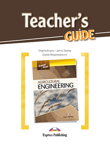 Career Paths: Agricultural Engineering - Teacher's Guide