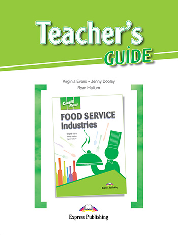 Career Paths: Food Service Industries - Teacher's Guide