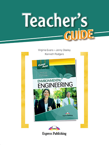 Career Paths: Environmental Engineering - Teacher's Guide