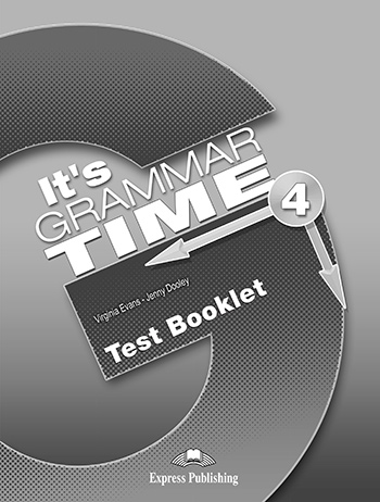 It's Grammar Time 4 - Test Booklet