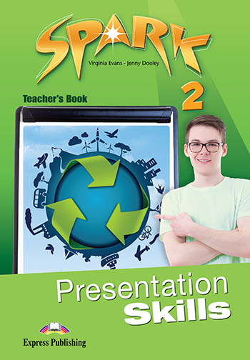 Spark 2 - Presentation Skills Teacher's Book